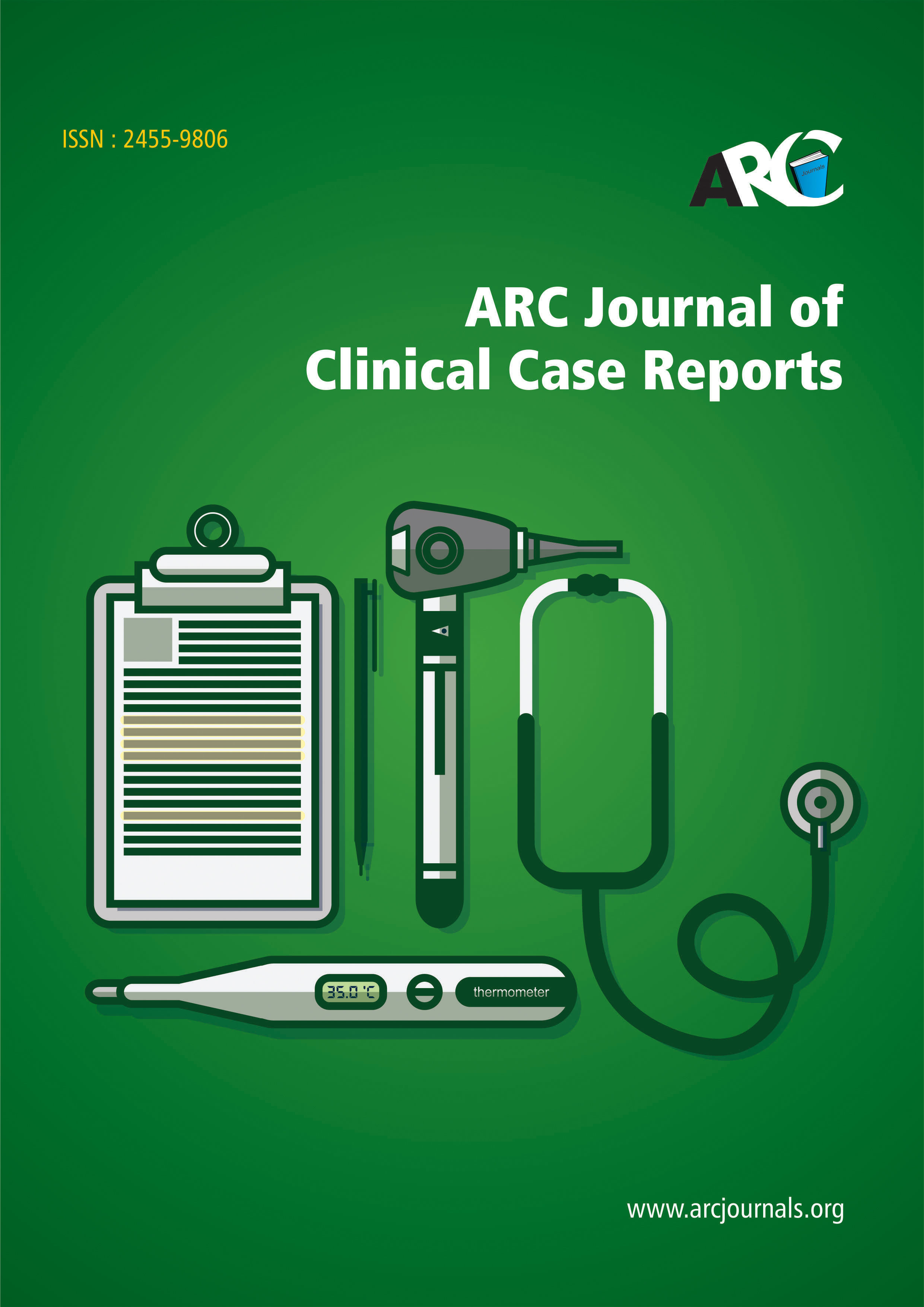 ARC Journal of Clinical Case Reports